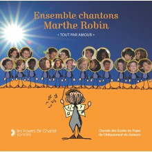 Chantons Marthe Robin (CD)