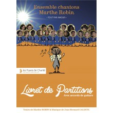 Ensemble chantons Marthe Robin - livret de partitions (2014)
